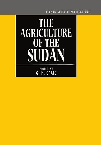 9780198592105: The Agriculture of the Sudan (Centre for Agricultural Strategy Series)