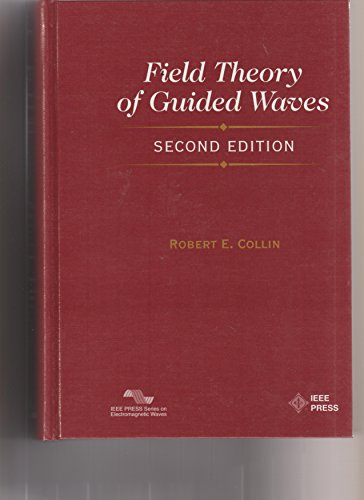 9780198592136: Field Theory of Guided Waves (IEEE/OUP Series on Electromagnetic Wave Theory)