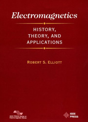 9780198592181: Electromagnetics: History, Theory, and Applications (IEEE/OUP Series on Electromagnetic Wave Theory)
