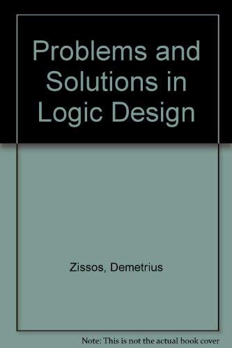 9780198593478: Problems and Solutions in Logic Design