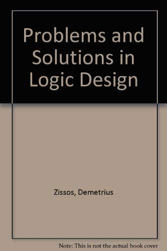 9780198593485: Problems and Solutions in Logic Design