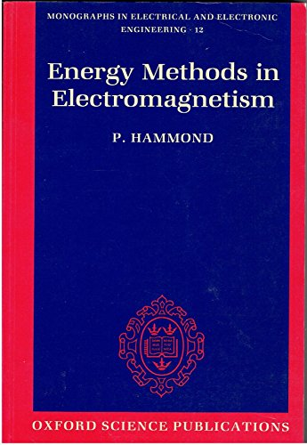 9780198593683: Energy Methods in Electromagnetism