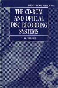 9780198593737: The CD-ROM and Optical Disc Recording Systems