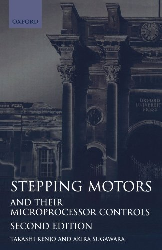 Stepping Motors and Their Microprocessor Controls (9780198593850) by Kenjo, Takashi; Sugawara, Akira