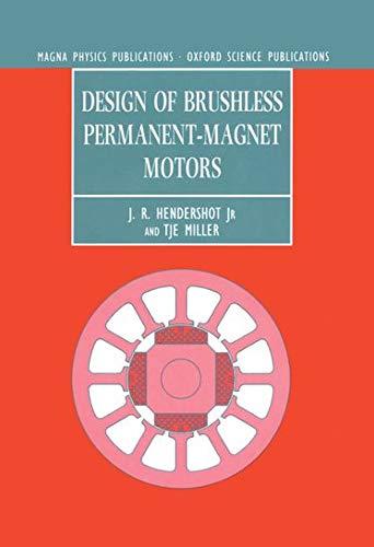 9780198593898: Design of Brushless Permanent-magnet Motors
