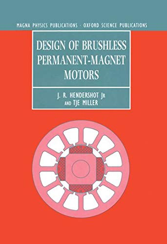 9780198593898: Design of Brushless Permanent-Magnet Motors (Monographs in Electrical and Electronic Engineering)