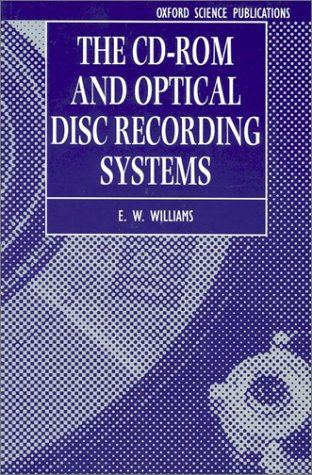 9780198593904: The CD-ROM and Optical Disc Recording Systems (Textbooks in Electrical and Electronic Engineering)