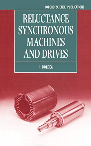 9780198593911: Reluctance Synchronous Machines and Drives (Monographs in Electrical and Electronic Engineering)