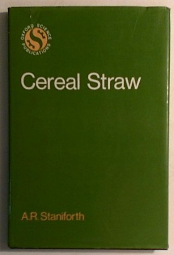 9780198594666: Cereal Straw