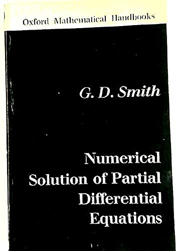 9780198596110: Numerical Solution of Partial Differential Equations