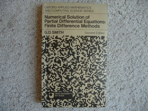 9780198596264: Numerical Solution of Partial Differential Equations: Finite Difference Methods