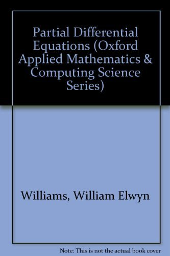 9780198596325: Partial Differential Equations (Oxford Applied Mathematics and Computing Science Series)