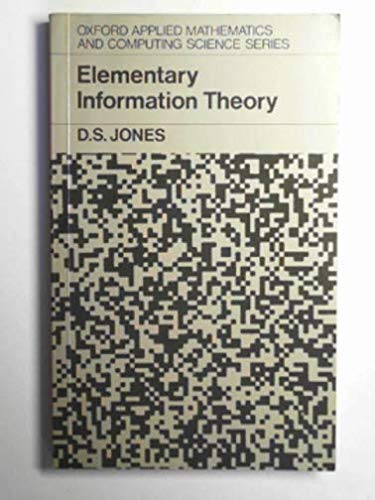 9780198596370: Elementary Information Theory (Oxford Applied Mathematics & Computing Science Series)