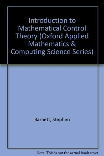 9780198596400: Introduction to Mathematical Control Theory (Oxford Applied Mathematics and Computing Science Series)
