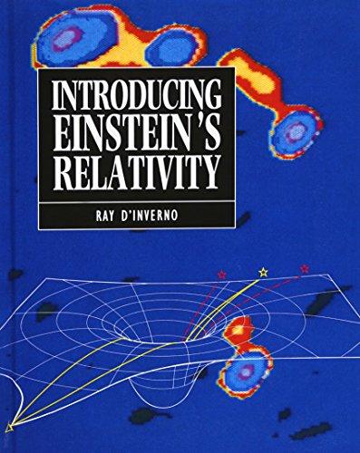 Introducing Einstein's Relativity: D'Inverno, R.A.