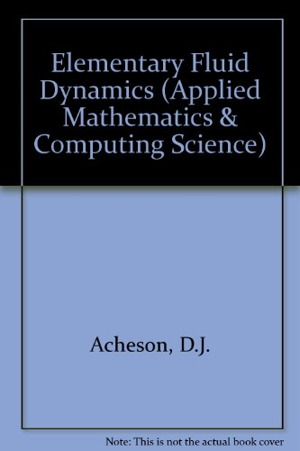 9780198596608: Elementary Fluid Dynamics (Applied Mathematics & Computing Science)