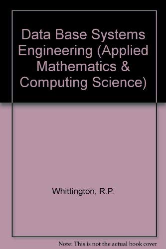 9780198596660: Database Systems Engineering (Oxford Applied Mathematics and Computing Science Series)