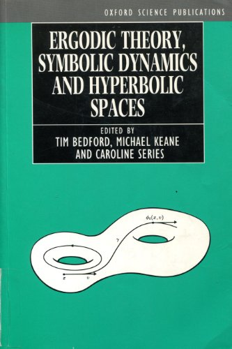 9780198596851: Ergodic Theory, Symbolic Dynamics, and Hyperbolic Spaces (Oxford Science Publications)