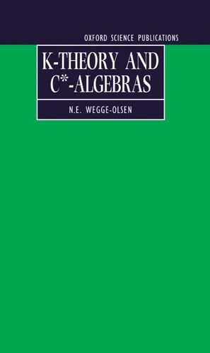 9780198596943: K-Theory and C*-Algebras: A Friendly Approach (Oxford Science Publications)