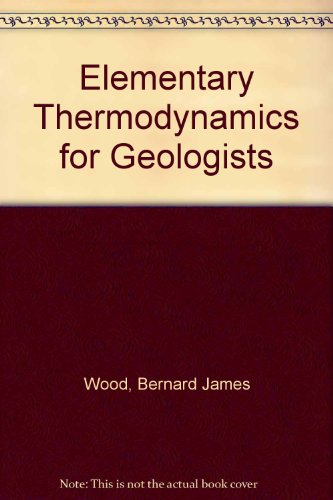 9780198599265: Elementary Thermodynamics for Geologists