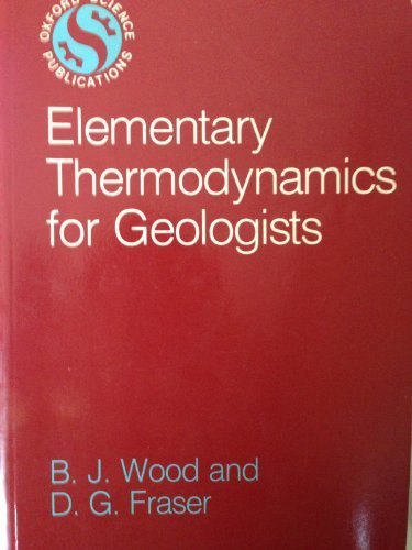 9780198599272: Elementary Thermodynamics for Geologists