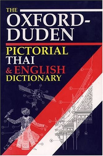 The Oxford-Duden Pictorial Thai & English Dictionary (0198600143) by Oxford University Press