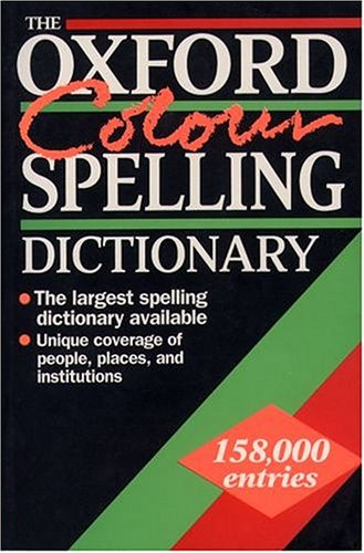 9780198600305: The Oxford Colour Spelling Dictionary