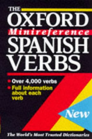 9780198600367: Spanish Verbs: Oxford Minireference