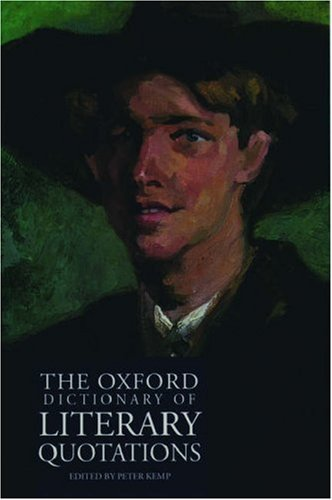 The Oxford Dictionary of Literary Quotations: Kemp, Peter