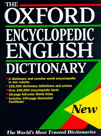 9780198600572: The Oxford Encyclopedic English Dictionary
