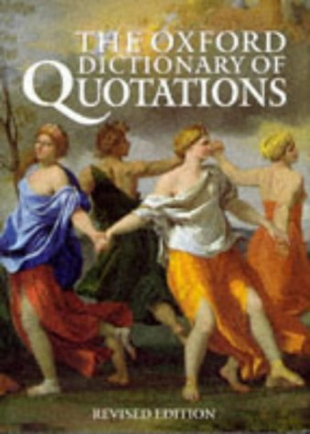 9780198600589: The Oxford Dictionary of Quotations
