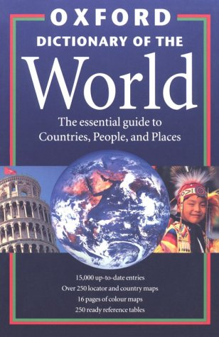 9780198600602: The Oxford Dictionary of the World