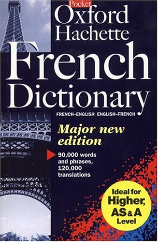 9780198600671: The Oxford-Hachette French Dictionary