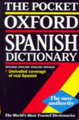 9780198600770: The Pocket Oxford Spanish Dictionary: Spanish-English, English-Spanish