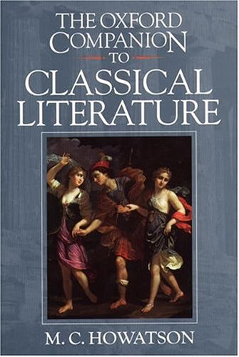 9780198600817: The Oxford Companion to Classical Literature (Oxford Companions)