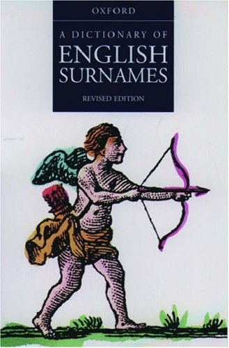 9780198600923: A Dictionary of English Surnames