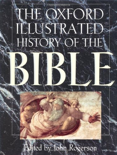 9780198601180: The Oxford Illustrated History of the Bible