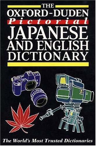 9780198601197: The Oxford-Duden Pictorial Japanese and English Dictionary