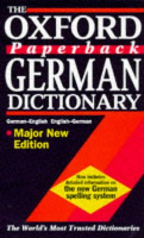 9780198601258: The Oxford Paperback German Dictionary: German-English, English-German = Deutsch-Englisch, Englisch-Deutsch