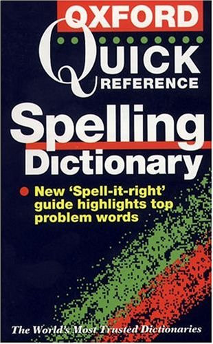 9780198601685: The oxford quick reference spelling