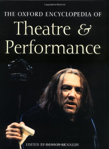 9780198601746: The Oxford Encyclopedia of Theatre and Performance: Print and e-reference editions available