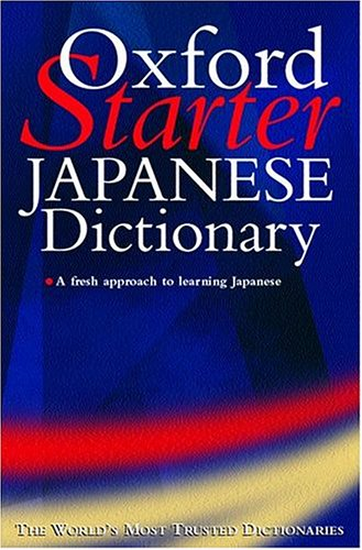 9780198601975: The Oxford Starter Japanese Dictionary