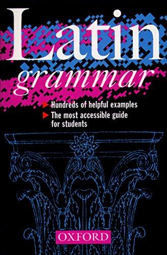 9780198601999: A Latin Grammar