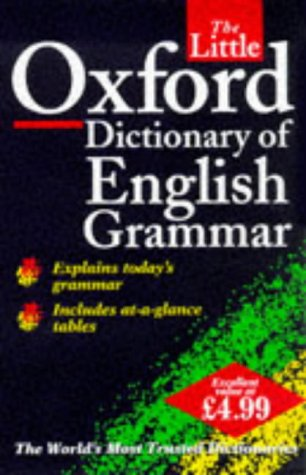 9780198602101: The Little Oxford Dictionary of English Grammar