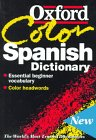 9780198602149: The Oxford Color Spanish Dictionary: Spanish-English, English-Spanish, Espanol-Ingles, Ingles-Espanol