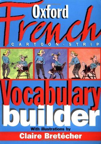 9780198602675: The Oxford French Cartoon-strip Vocabulary Builder