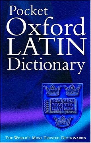 9780198602835: The Pocket Oxford Latin Dictionary