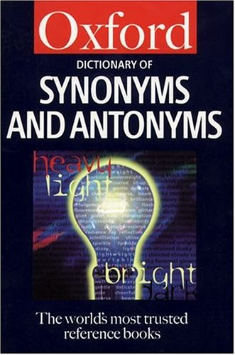 9780198602866: Dictionary of Synonyms and Antonyms (Oxford Paperback Reference)