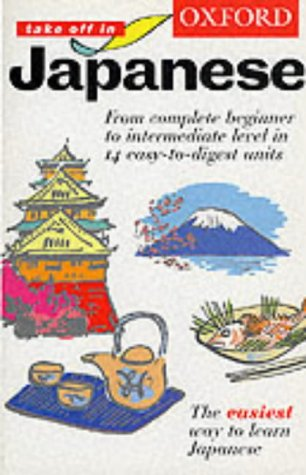 9780198603016: Oxford Take Off in Japanese: Course Book