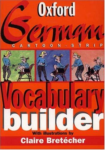 9780198603054: The Oxford German Cartoon-strip Vocabulary Builder